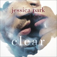 Clear - Jessica Park