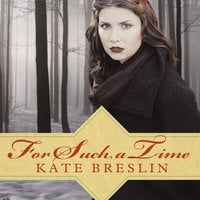 For Such a Time - Kate Breslin