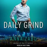 Daily Grind - Anna Zabo