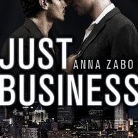 Just Business - Anna Zabo