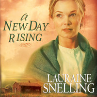A New Day Rising - Lauraine Snelling