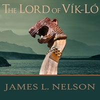 The Lord of Vik-Lo - James L. Nelson
