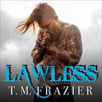 Lawless - T.M. Frazier