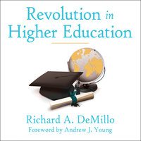 Revolution in Higher Education - Richard A. DeMillo