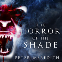 The Horror of the Shade - Peter Meredith