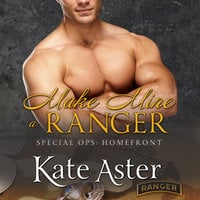 Make Mine A Ranger - Kate Aster