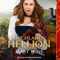 Highland Hellion - Mary Wine