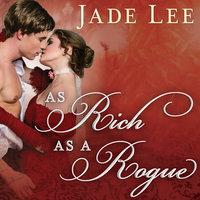 As Rich as a Rogue - Jade Lee