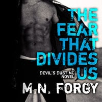 The Fear That Divides Us - M.N. Forgy