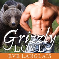 Grizzly Love - Eve Langlais