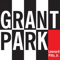Grant Park - Leonard Pitts
