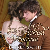 Her Wicked Proposal - Lauren Smith