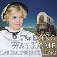 The Long Way Home - Lauraine Snelling
