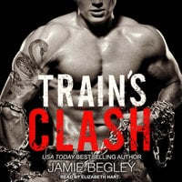 Train's Clash - Jamie Begley