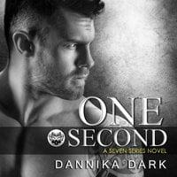 One Second - Dannika Dark