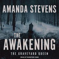 The Awakening - Amanda Stevens