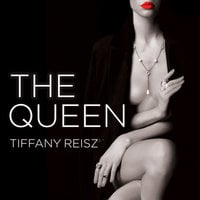 The Queen - Tiffany Reisz
