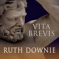 Vita Brevis: A Crime Novel of the Roman Empire - Ruth Downie