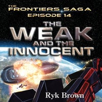 The Weak and the Innocent - Ryk Brown