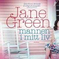 Mannen i mitt liv - Jane Green