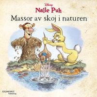 Nalle Puh - Massor av skoj i naturen - K. Emily Hutta