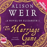 The Marriage Game - Alison Weir