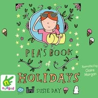 Pea's Book of Holidays - Susie Day