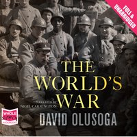 The World's War - David Olusoga