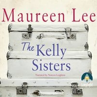 The Kelly Sisters - Maureen Lee