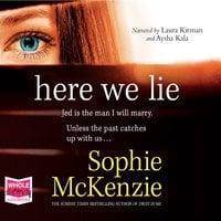 Here We Lie - Sophie McKenzie