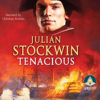 Tenacious - Julian Stockwin