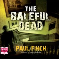The Baleful Dead - Paul Finch