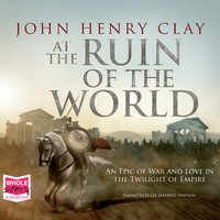 At The Ruin of the World - John Henry Clay