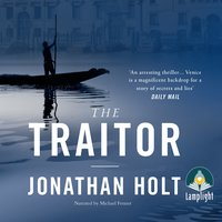 The Traitor - Jonathan Holt