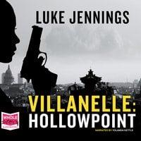 Villanelle: Hollowpoint - Luke Jennings