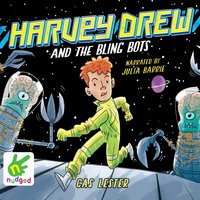 Harvey Drew and the Bling Bots - Cas Lester