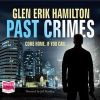 Past Crimes - Glen Erik Hamilton