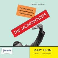 The Monopolists - Mary Pilon