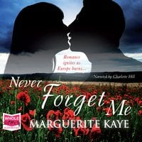 Never Forget Me - Marguerite Kaye