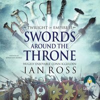 Swords Around The Throne - Ian Ross