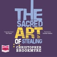 The Sacred Art of Stealing - Chris Brookmyre