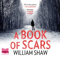 A Book of Scars - William Shaw