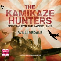 The Kamikaze Hunters - Will Iredale