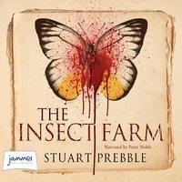 The Insect Farm - Stuart Prebble