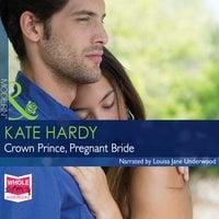 Crown Prince, Pregnant Bride - Kate Hardy