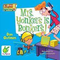 Mrs Yonkers is Bonkers - Dan Gutman