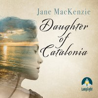 Daughter of Catalonia - Jane MacKenzie