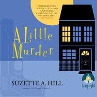 A Little Murder - Suzette A. Hill