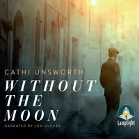 Without the Moon - Cathi Unsworth