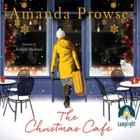 The Christmas Café - Amanda Prowse